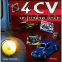 4CV UN FABULEUX DESTIN / SERGE DEFRADAT / EDITIONS DU MAY Librairie Automobile SPE 9782841020898