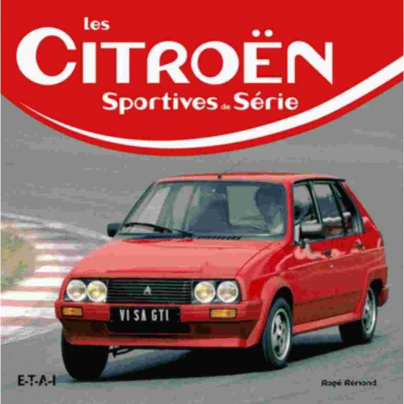 CITROEN SPORTIVES DE SERIE / ROGE REMOND / EDITIONS ETAI Librairie Automobile SPE 9782726896839