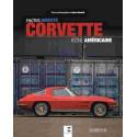 CORVETTE , ICÔNE AMÉRICAINE / HUBERT HAINAULT / EDITIONS ETAI Librairie Automobile SPE 9791028303594