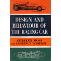 DESIGN AND BEHAVIOUR OF THE RACING CAR, STIRLING MOSS AND LAURENCE POMEROY. Librairie Automobile SPE DESIGN AND BEHAVIOUR
