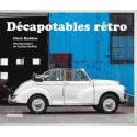 DÉCAPOTABLES RETRO / HADDON CHRIS / EDITIONS HOEBEKE Librairie Automobile SPE 9782842305550