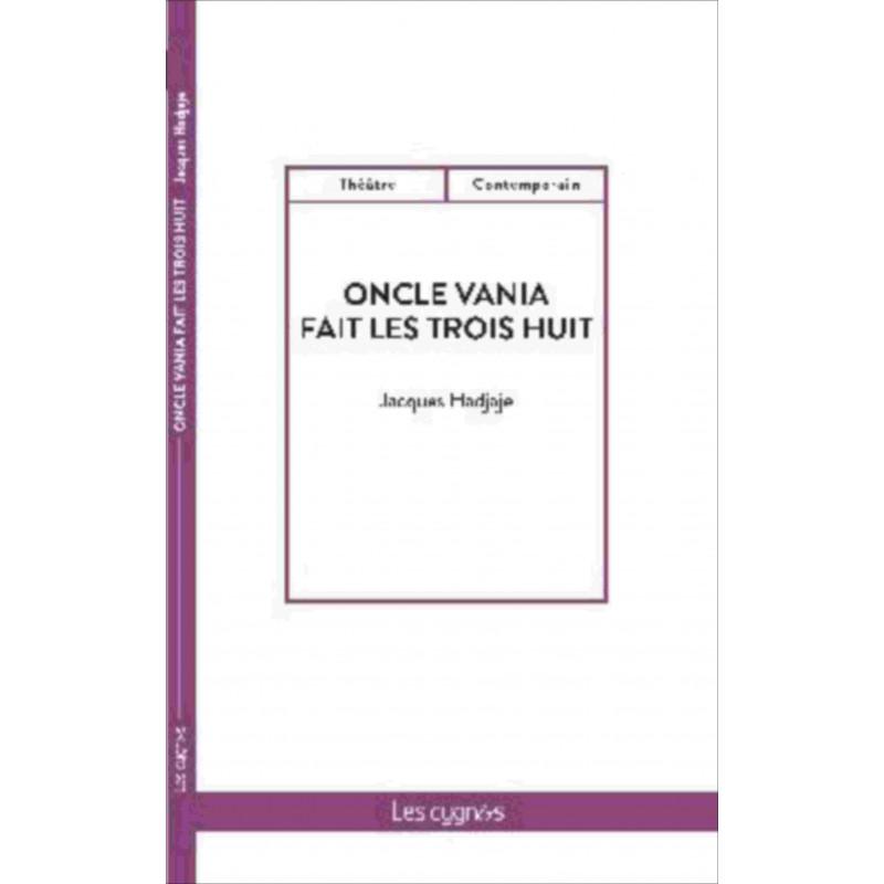 Oncle Vania fait les trois huit Librairie Automobile SPE 9782369443025