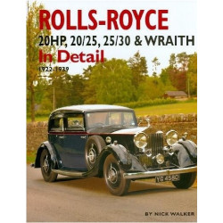 ROLLS ROYCE 20HP, 20/25, 25/30 and WRAITH IN DETAIL 1922-39 Librairie Automobile SPE 9781906133122