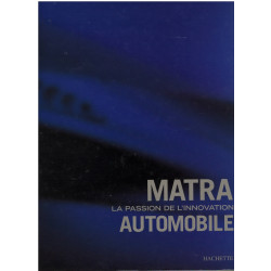 MATRA - LA PASSION DE L'INNOVATION AUTOMOBILE Librairie Automobile SPE 9782012364318