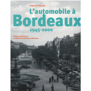 L'automobile à Bordeaux 1945-2000 9782355272349