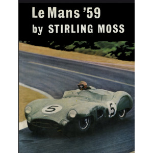 LE MANS '59 - Stirling Moss Editions Cassell