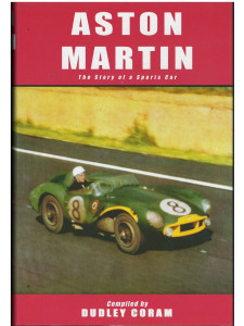 Aston Martin the story of a sports car / Dudley Coram-9780954679804