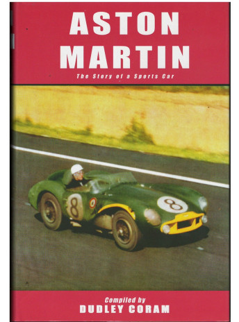 Aston Martin the story of a sports car Aston Martin Compiled by Dudley Coram Edition MRP