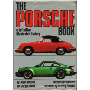 THE PORSCHE BOOK - A DEFINITIVE ILLUSTRATED HISTORY