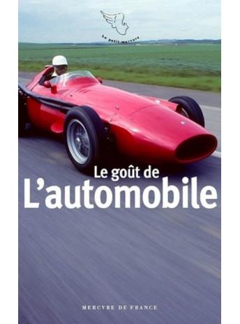 Le goût de l'automobile De Gérard de Cortanze Editions Mercure France