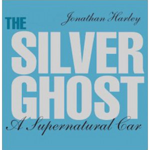 THE SILVER GHOST - A SUPERNATURAL CAR