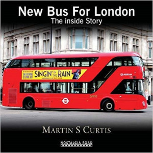 New Bus for London - The Inside Story