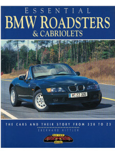BMW Roadsters and Cabriolets The Cars and Story 328 to Z3