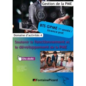 SOUTENIR LE FONCTIONNEMENT et LE DÉVELOPPEMENT DE LA PME 1e année BTS GPME / FONTAINE PICARD / PME41-9782744629761