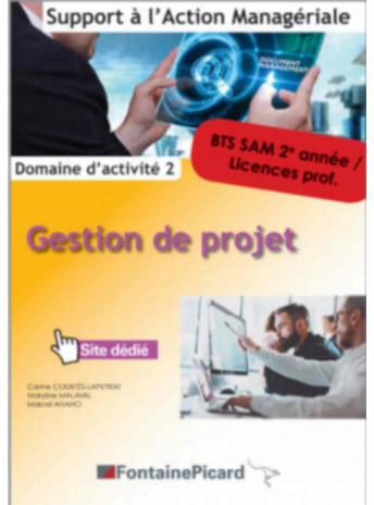 GESTION DE PROJET 2e année BTS SAM / FONTAINE PICARD / SAM22-9782744630781
