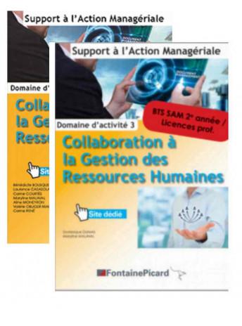 Pack COLLABORATION À LA GESTION DES RESSOURCES HUMAINES  1e et 2e année BTS SAM / FONTAINE PICARD / PASAM3-9782744631351