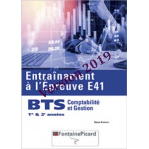 ENTRAÎNEMENT À L' ÉPREUVE E41 1re et 2e années BTS CG / FONTAINE PICARD / CGE41-9782744630392