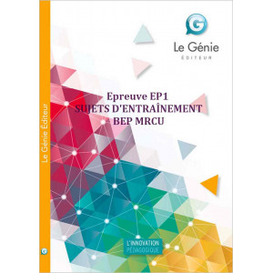 Epreuve EP1 SUJETS D' ENTRAÎNEMENT BEP MRCU / LE GENIE / AP177-9782843479786