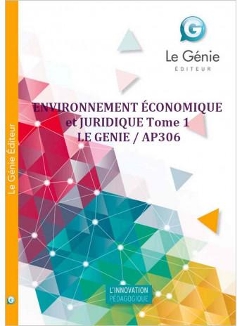 ENVIRONNEMENT ÉCONOMIQUE et JURIDIQUE Tome 1 / LE GENIE / AP306-9782375631447