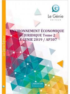 ENVIRONNEMENT ÉCONOMIQUE et JURIDIQUE Tome 2 BTS TECHNICO-COMMERCIAL / LE GENIE / AP307-9782375633229