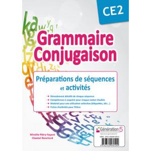GRAMMAIRE-CONJUGAISON CE2 - Préparation de séquences et activités - Génération 5