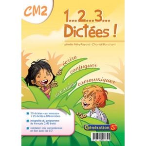 1, 2, 3... dictées ! CM2 - Génération 5