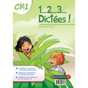 1, 2, 3... dictées ! CM1 - Génération 5