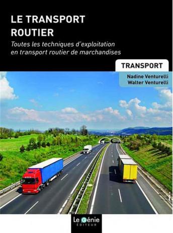 LE TRANSPORT ROUTIER / LE GENIE / GE029-9782375631508