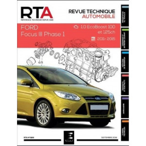 REVUE TECHNIQUE FORD FOCUS III Phase 1 (2011-2015) - RTA 829