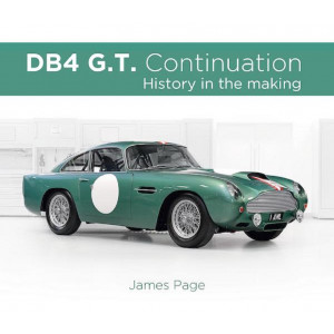 DB4 G.T Continuation - History in the making Aston Martin