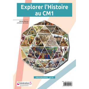 Explorer l'Histoire au CM1 - Génération 5
