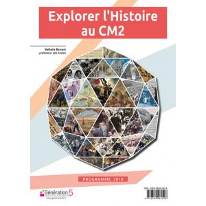 Explorer l'Histoire au CM2 - Génération 5