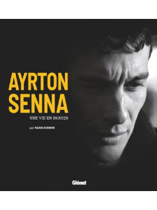 AYRTON SENNA - Une vie en images