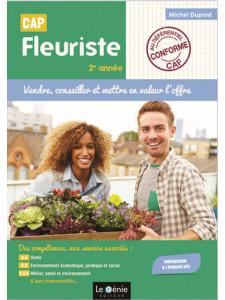VENDRE, CONSEILLER et METTRE EN VALEUR L' OFFRE 2 année CAP FLEURISTE / LE GENIE / AP291-9782375633052