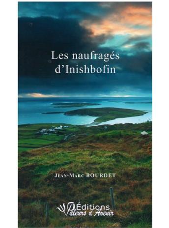 Les naufragés d'Inishbofin de Jean-Marc Bourdet