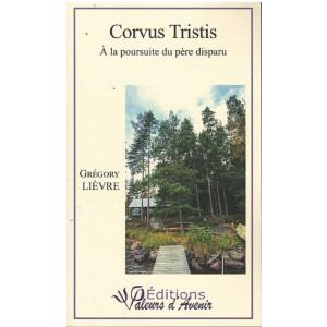Corvus Tristis à la poursuite du père disparu