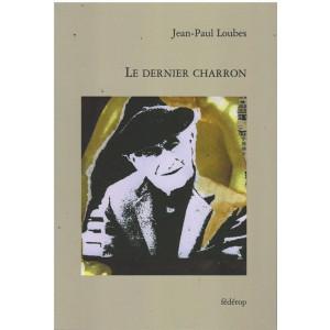 Le dernier charron de Jean-Paul Loubes