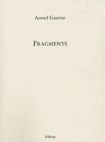 Fragments de Armel Guerne