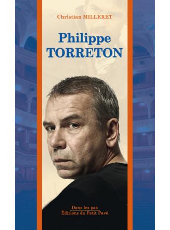 Dans les pas de Philippe TORRETON / Christian Milleret / Edition du petit pavé-9782847126037