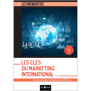 Mémentos De Révision 2019 LES CLÉS DU MARKETING INTERNATIONAL / LE GENIE / EX088-9782375633014