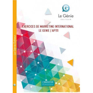 EXERCICES DE MARKETING INTERNATIONAL (POCHETTE) / LE GENIE / AP111-9782843478703