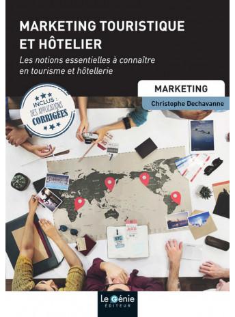 MARKETING TOURISTIQUE ET HÔTELIER / LE GENIE / EP065-9782375631577