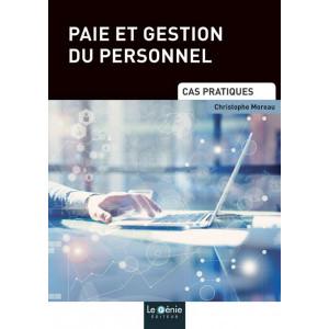 Cas pratiques 2019 PAIE ET GESTION DU PERSONNEL (LIVRE) / LE GENIE / EP188-9782375633090