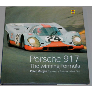 PORSCHE 917 THE WINNING FORMULA / Peter MORGAN / HAYNES-9781859606339