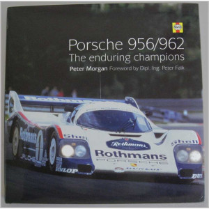 PORSCHE 956/962 THE ENDURING CHAMPIONS / Peter MORGAN / Edition HAYNES-9781859609514