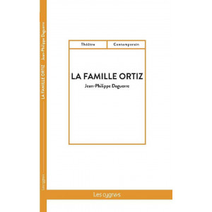 La Famille Ortiz / Jean-Philippe Daguerre / Editions Les Cygnes-9782369443018