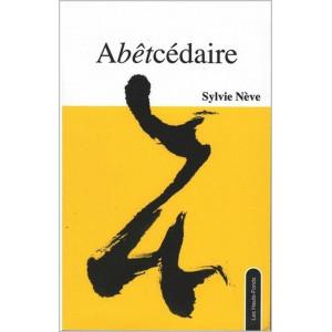 Abêtcédaire / Sylvie Nève / Édition Les Hauts-Fonds-9782919171200