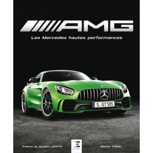 AMG les Mercedes hautes performances / Toni Michel / Editions ETAI-9791028303532