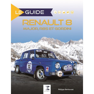 GUIDE RENAULT 8 MAJOR R8S ET GORDINI / ETAI