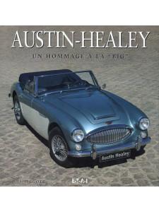 """Austin-Healey Un hommage à la """"big"""" / Bill Piggott / Edition ETAI-9782726894361"""